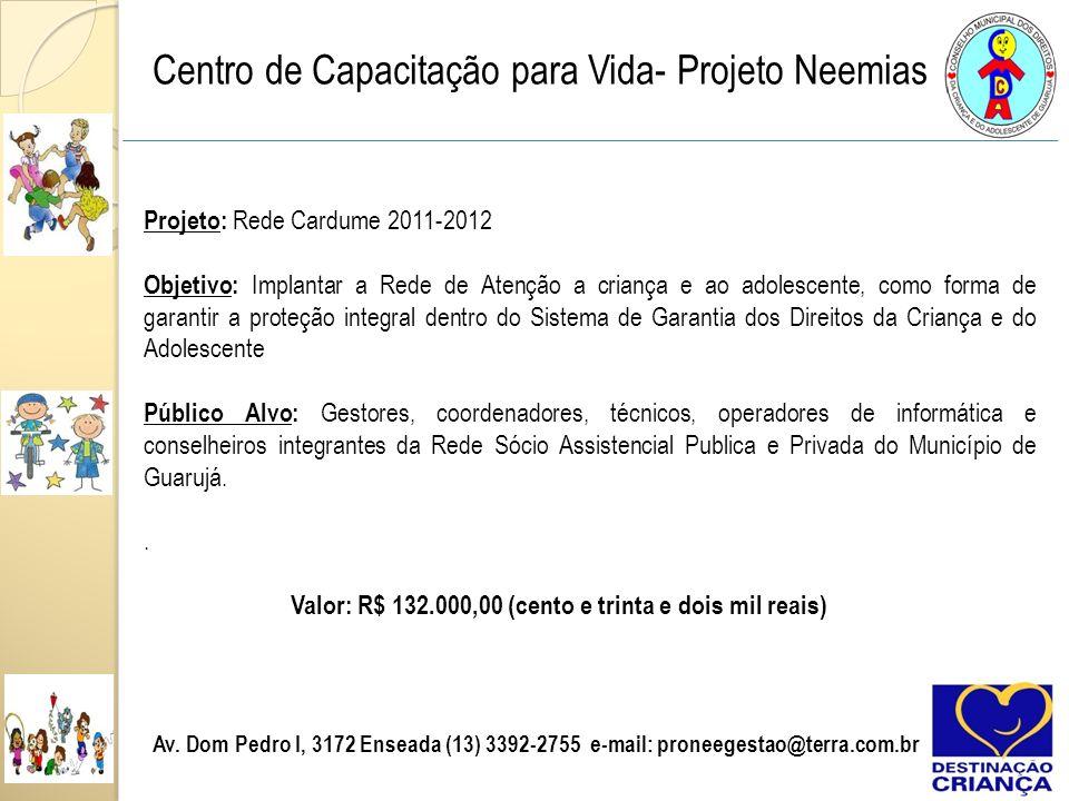 Centro de Capacitação para Vida- Projeto Neemias Reunião de Rede