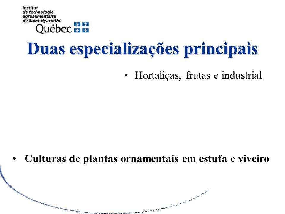 Duas especializações principais Hortaliças, frutas e industrial DEC en Technologie de la production horticole et de lenvironnement Culturas de plantas
