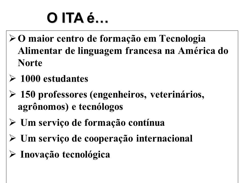 O maior centro de formação em Tecnologia Alimentar de linguagem francesa na América do Norte 1000 estudantes 150 professores (engenheiros, veterinário
