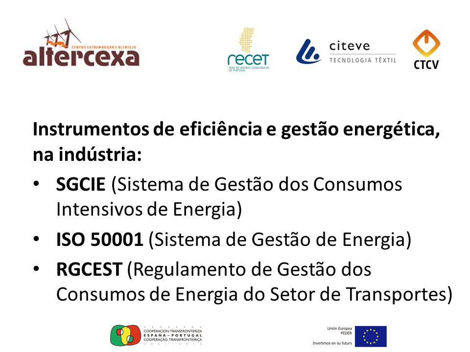 Instrumentos de eficiência e gestão energética, na indústria: SGCIE (Sistema de Gestão dos Consumos Intensivos de Energia) ISO 50001 (Sistema de Gestã