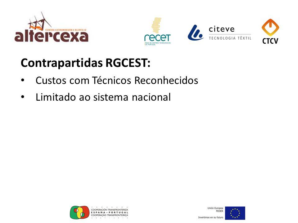 Contrapartidas RGCEST: Custos com Técnicos Reconhecidos Limitado ao sistema nacional