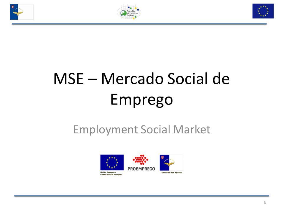 MSE – Mercado Social de Emprego Employment Social Market 6