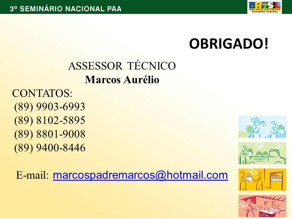 ASSESSOR TÉCNICO Marcos Aurélio CONTATOS: (89) 9903-6993 (89) 8102-5895 (89) 8801-9008 (89) 9400-8446 E-mail: marcospadremarcos@hotmail.com marcospadr