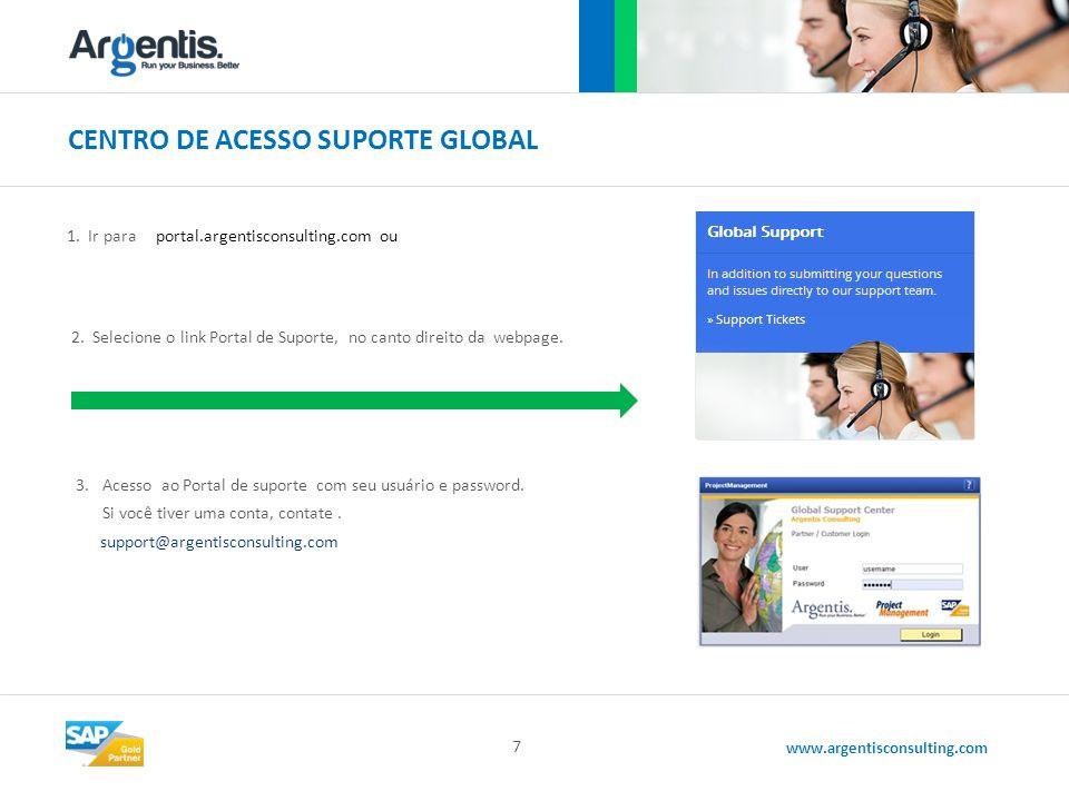 www.argentisconsulting.com CENTRO DE ACESSO SUPORTE GLOBAL 7 1.