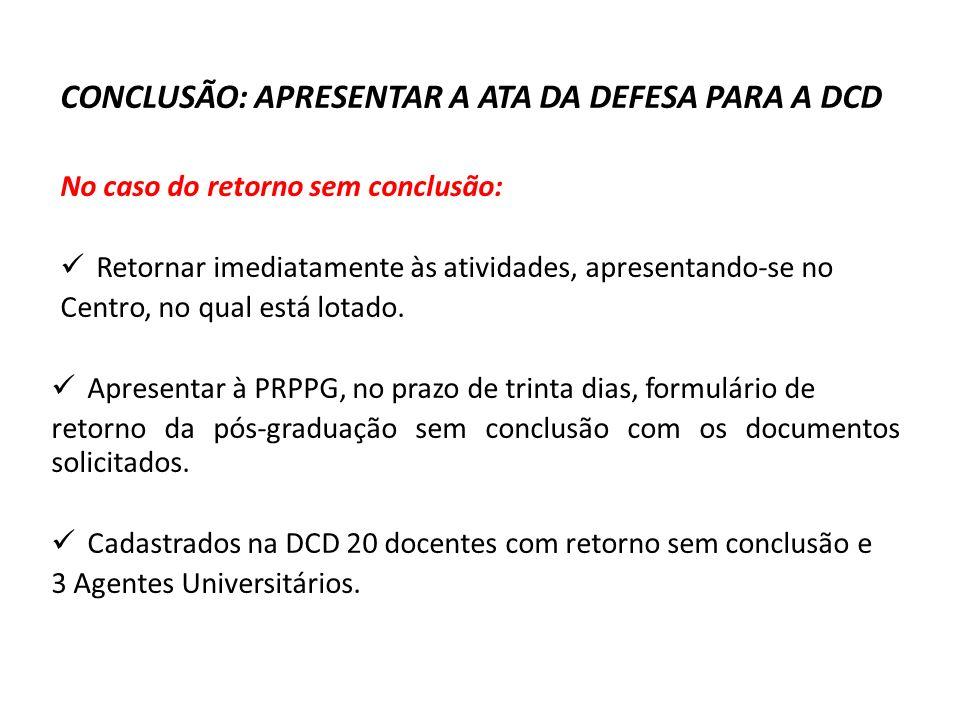 CAPACITAÇÃO - AGENTES Resolução nº 127/2009 – COU Problemas Afetos: Solicitações de afastamento e prorrogações efetuadas fora do prazo estabelecido na Resolução.