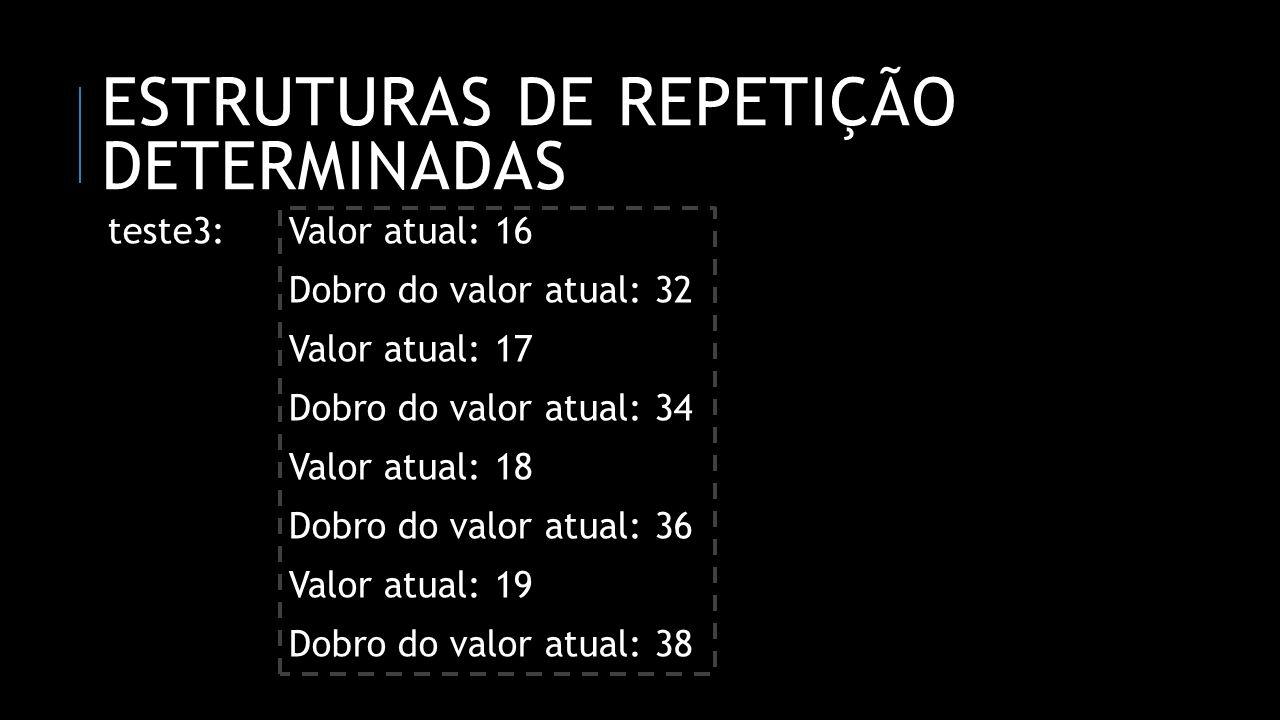ESTRUTURAS DE REPETIÇÃO DETERMINADAS program teste4; uses crt; var num1, num2: integer; begin for num1 := 1 to 3 do for num2 := 4 to 6 do writeln(num1, x, num2, =, (num1 * num2)); readln; end.