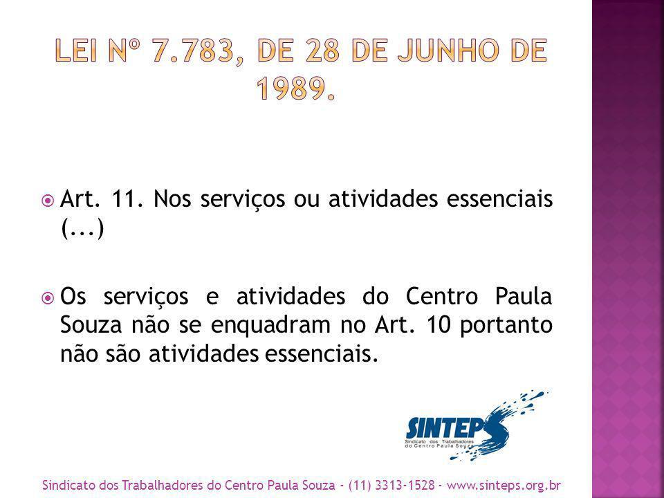 Artigos 12 e 13 também dizem respeito apenas aos serviços essenciais.