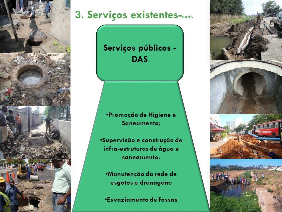 Pequenos Provedores Privados de bens e serviços Construção de instalações de saneamento Esvaziamento e transporte; Construção de instalações de saneamento Esvaziamento e transporte; 3.