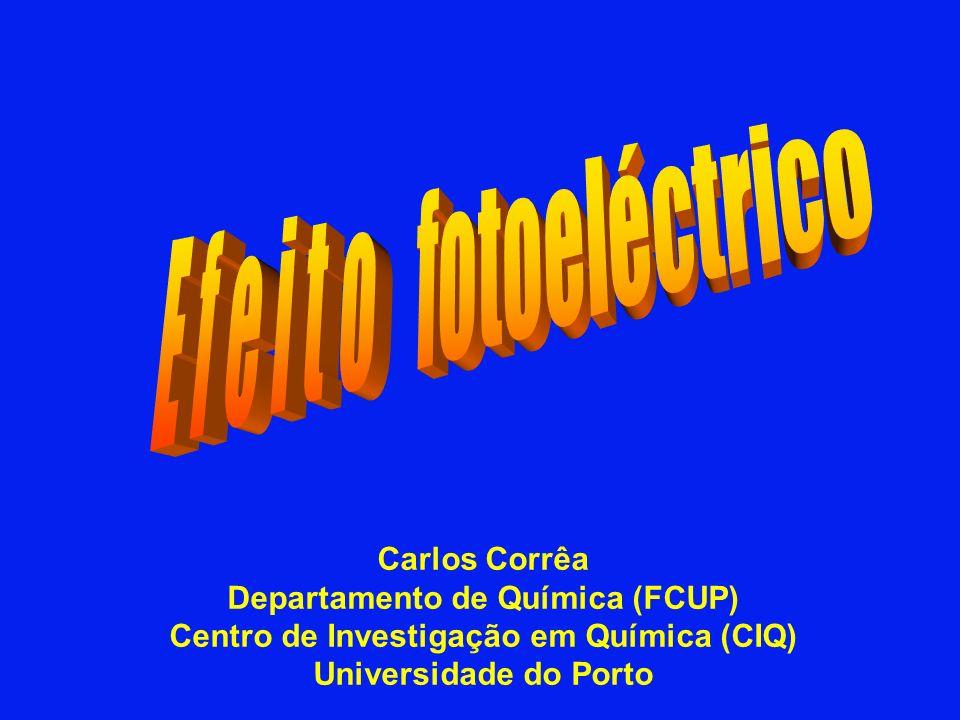 Carlos Corrêa Departamento de Química (FCUP) Centro de Investigação em Química (CIQ) Universidade do Porto