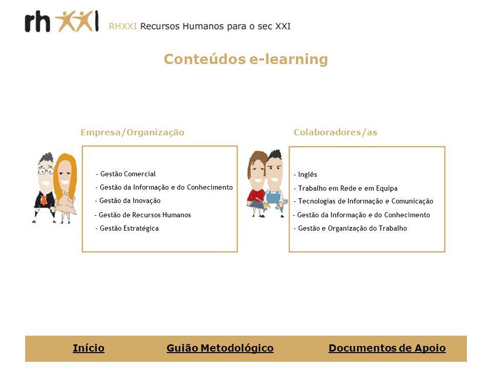 Conteúdos e-learning - Gestão Comercial - Gestão da Informação e do Conhecimento - Gestão da Inovação - Gestão de Recursos Humanos - Gestão Estratégic