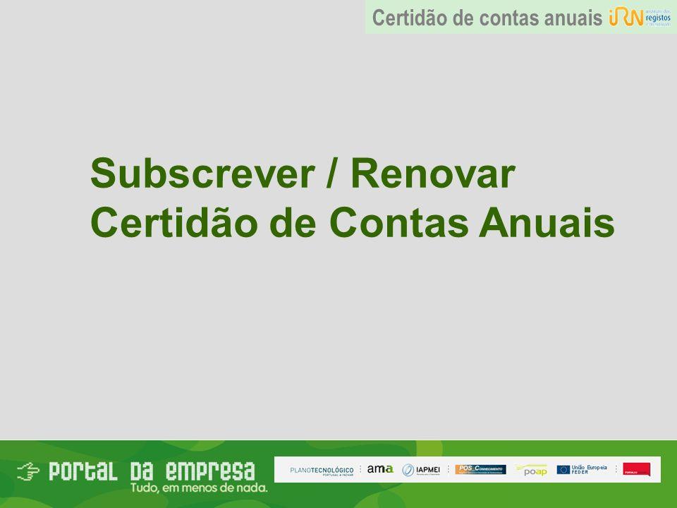 Subscrever / Renovar Certidão de Contas Anuais Certidão de contas anuais