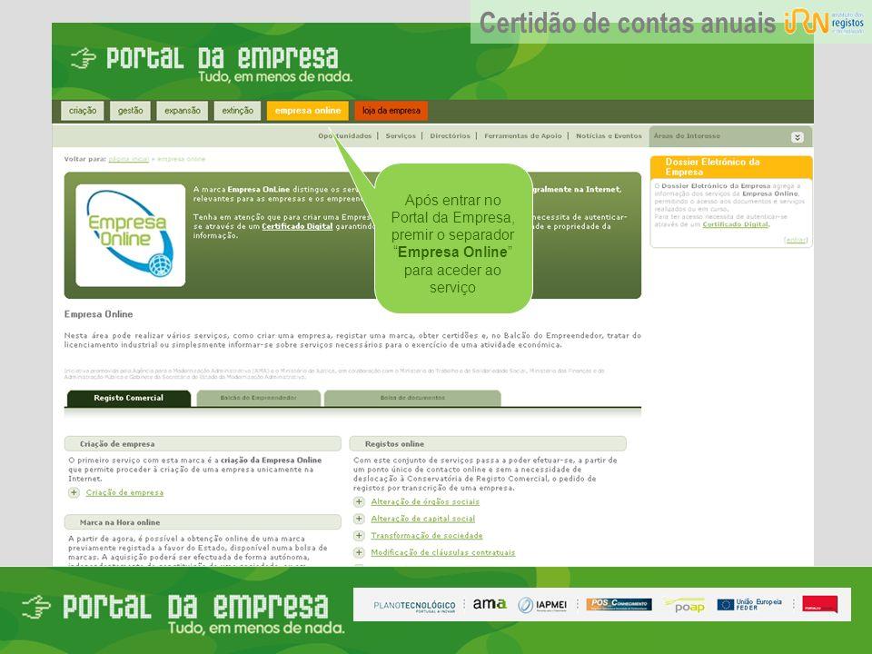 Após entrar no Portal da Empresa, premir o separadorEmpresa Online para aceder ao serviço Certidão de contas anuais