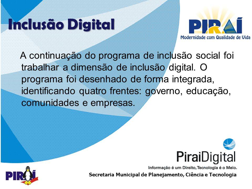 http://www.triadesolucoes.com.brE-mail: comercial@triadesolucoes.com.br Secretaria Municipal de Planejamento, Ciência e Tecnologia Projeto UCA Vídeo Lula