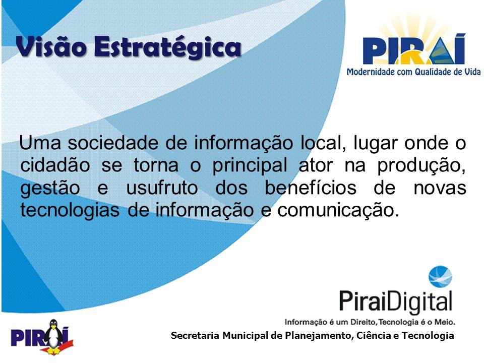 http://www.triadesolucoes.com.brE-mail: comercial@triadesolucoes.com.br Secretaria Municipal de Planejamento, Ciência e Tecnologia Piraí Cidadão Digital Cacaria COBERTURA – 1ª ETAPA