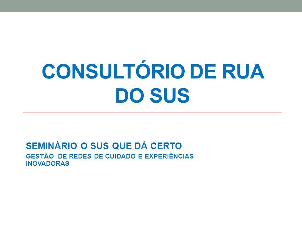 CONSULTÓRIO DE RUA DO SUS Em junho de 2009 o Governo Federal Institui o Plano Emergencial de Ampliação do Acesso ao Tratamento e Prevenção em Álcool e outras Drogas no Sistema Único de Saúde - SUS (PEAD 2009-2010) através da PORTARIA Nº 1.190, DE 4 DE JUNHO DE 2009 Parte integrante desses Planos, o Consultório de Rua (CR) constitui importante dispositivo público componente da rede de atenção substitutiva em saúde mental, buscando reduzir a lacuna assistencial das políticas de saúde voltadas para o consumo prejudicial de álcool e outras drogas por pessoas em situação de rua.