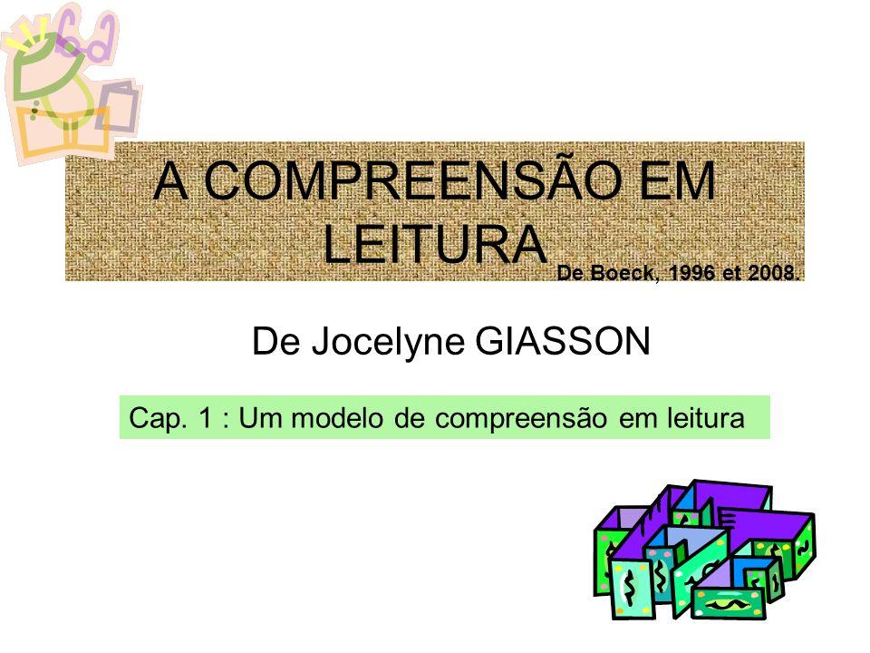 A COMPREENSÃO EM LEITURA De Jocelyne GIASSON Cap.