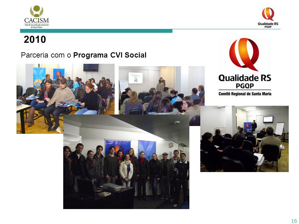 16 2010 Parceria com o Programa CVI Social