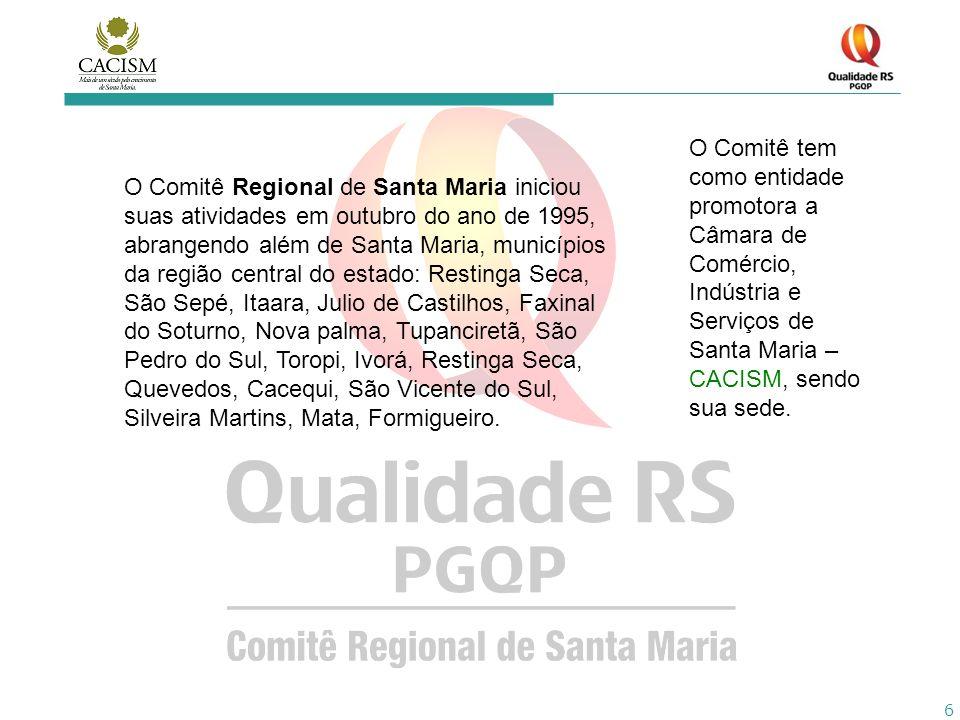 6 O Comitê Regional de Santa Maria iniciou suas atividades em outubro do ano de 1995, abrangendo além de Santa Maria, municípios da região central do