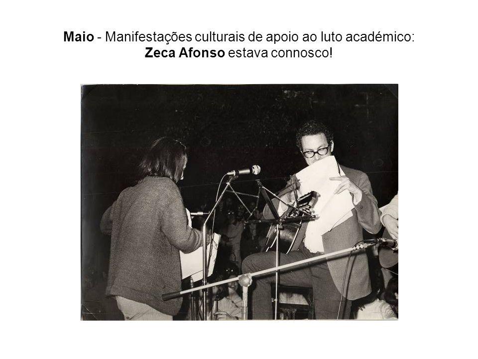 Maio - Manifestações culturais de apoio ao luto académico: Zeca Afonso estava connosco!