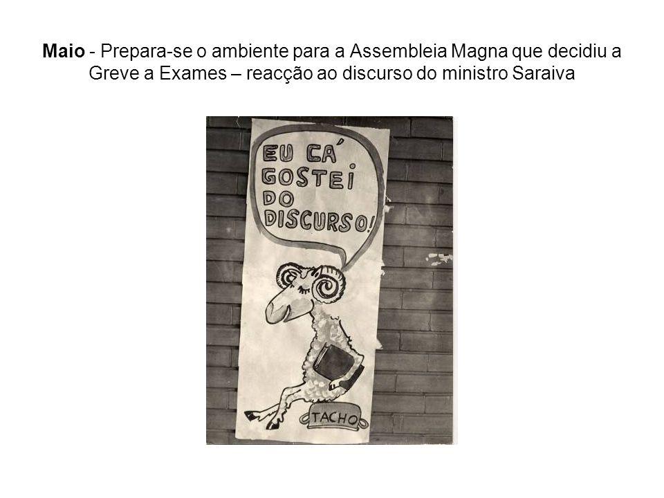 Maio - Prepara-se o ambiente para a Assembleia Magna que decidiu a Greve a Exames – reacção ao discurso do ministro Saraiva