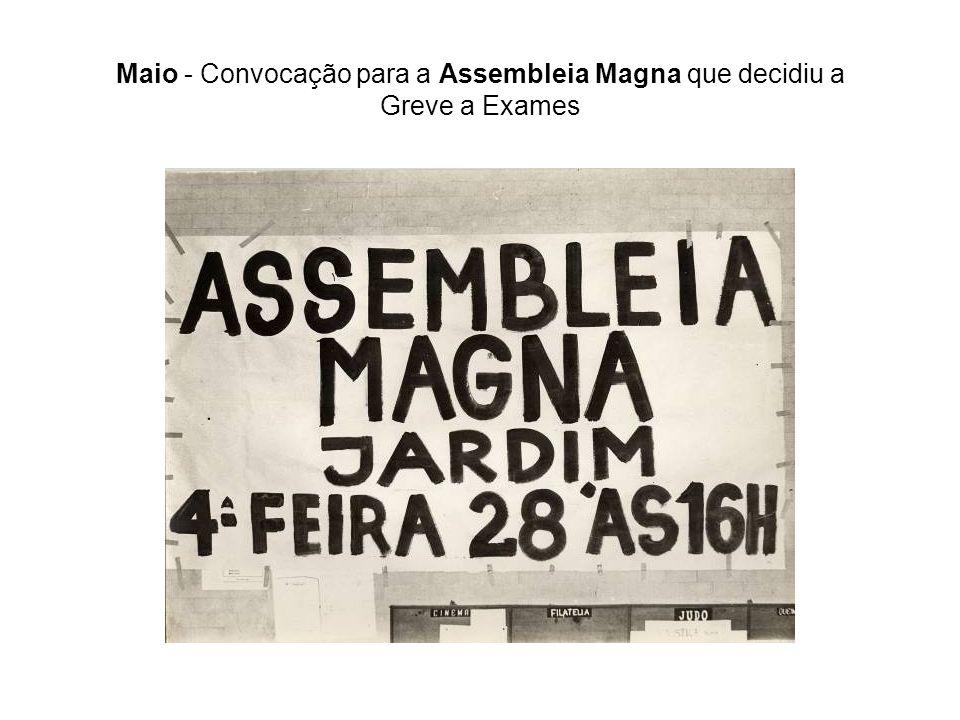 Maio - Convocação para a Assembleia Magna que decidiu a Greve a Exames