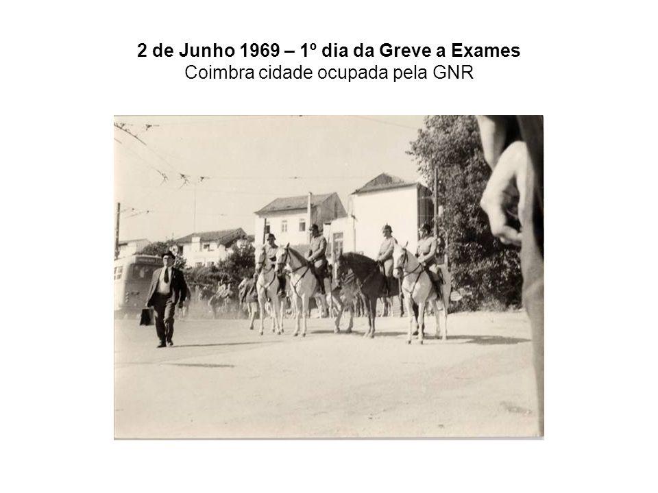 2 de Junho 1969 – 1º dia da Greve a Exames Coimbra cidade ocupada pela GNR