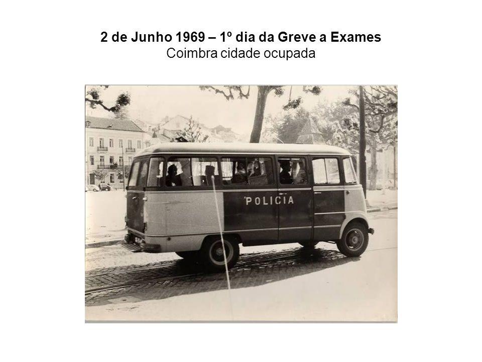 2 de Junho 1969 – 1º dia da Greve a Exames Coimbra cidade ocupada