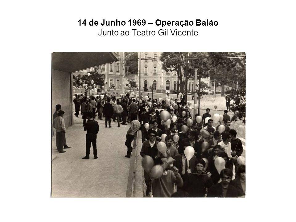 14 de Junho 1969 – Operação Balão Junto ao Teatro Gil Vicente