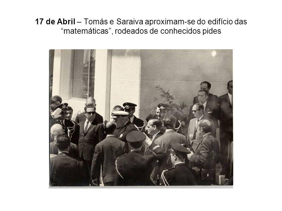 17 de Abril – Tomás e Saraiva aproximam-se do edifício das matemáticas, rodeados de conhecidos pides