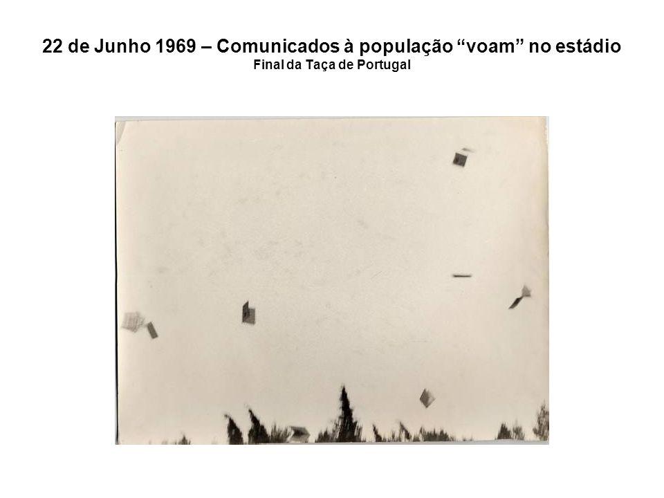 22 de Junho 1969 – Comunicados à população voam no estádio Final da Taça de Portugal