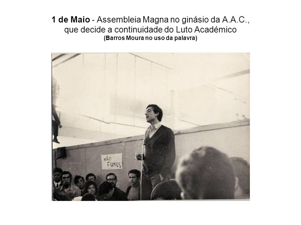 1 de Maio - Assembleia Magna no ginásio da A.A.C., que decide a continuidade do Luto Académico (Barros Moura no uso da palavra)