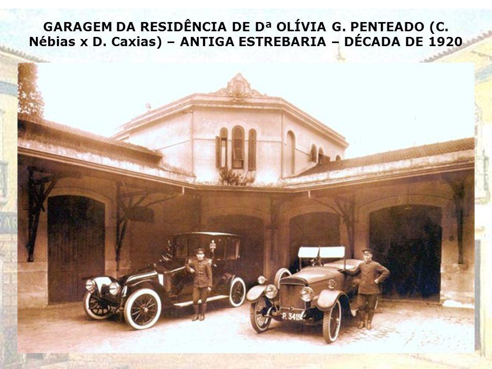 GARAGEM DA RESIDÊNCIA DE Dª OLÍVIA G.PENTEADO (C.