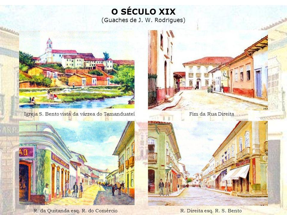 O SÉCULO XIX (Guaches de J.W. Rodrigues) Igreja S.