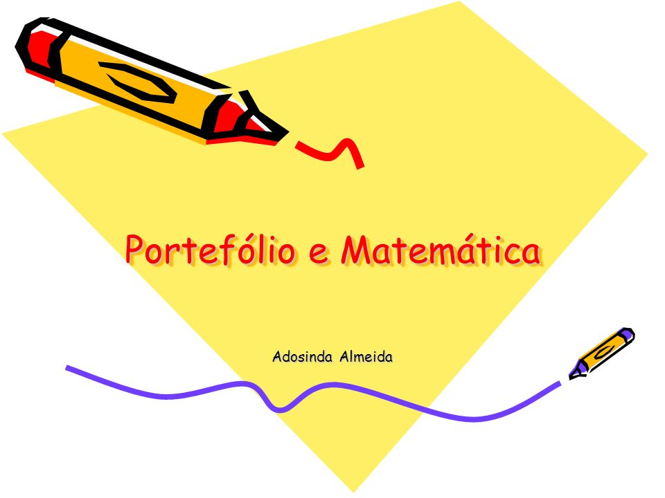 Portefólio e Matemática Adosinda Almeida