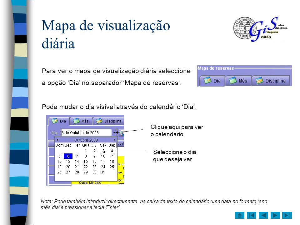 A actividade O mapa de visualização diária representa a ocupação das salas no tempo, através de caixas coloridas que descrevem a actividade marcada.