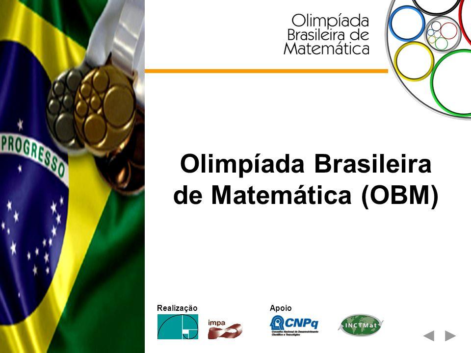 Apoio Olimpíada Brasileira de Matemática (OBM) Realização