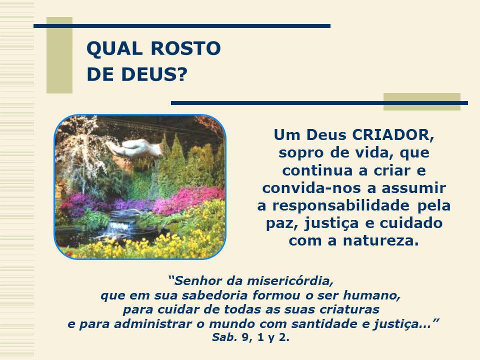 QUAL ROSTO DE DEUS.