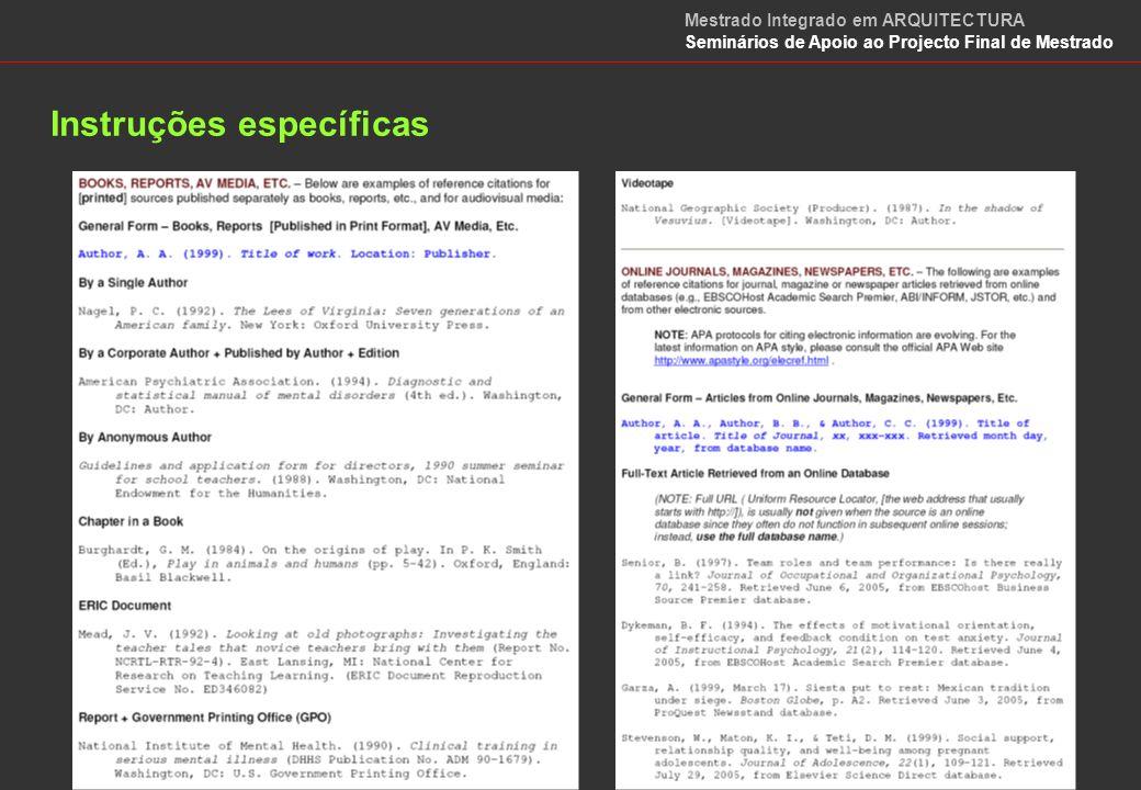 Instruções específicas Mestrado Integrado em ARQUITECTURA Seminários de Apoio ao Projecto Final de Mestrado