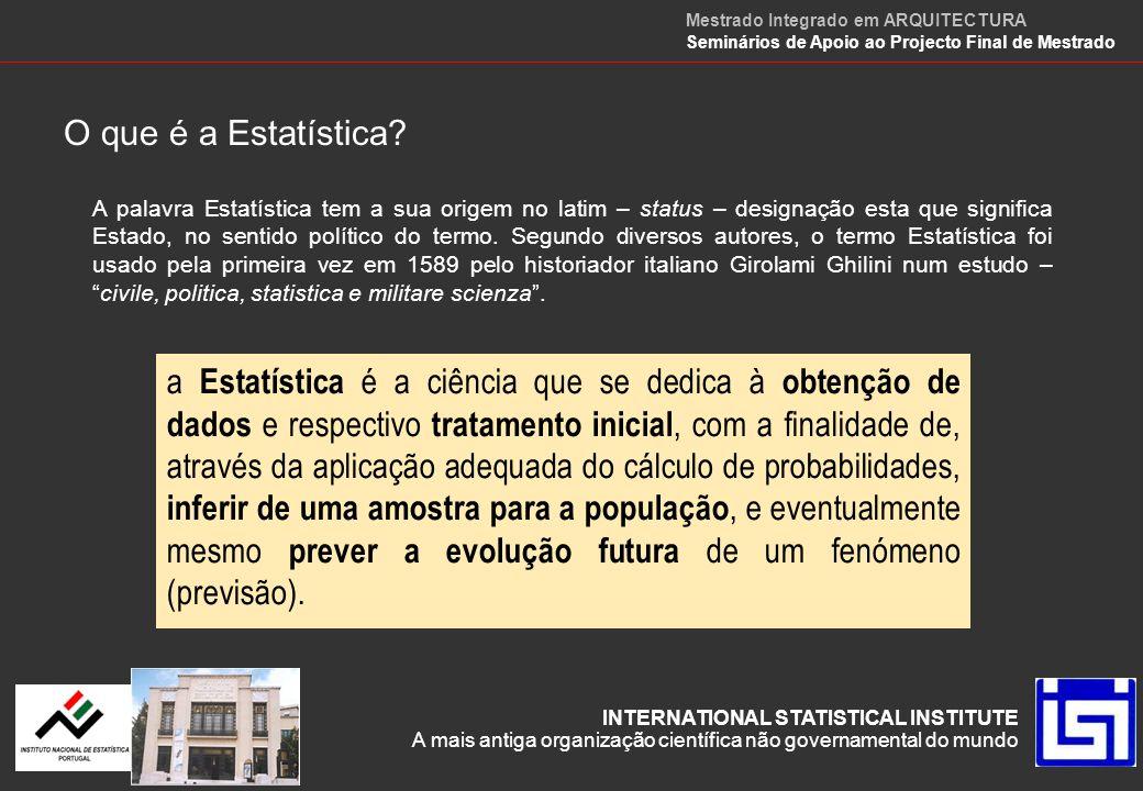 A obtenção de dados A Amostragem é a disciplina que se ocupa das questões associadas à obtenção de amostras convenientes, nomeadamente no que respeita à dimensão, que deve ser adequada para a obtenção de estimativas populacionais com a precisão que interessa.