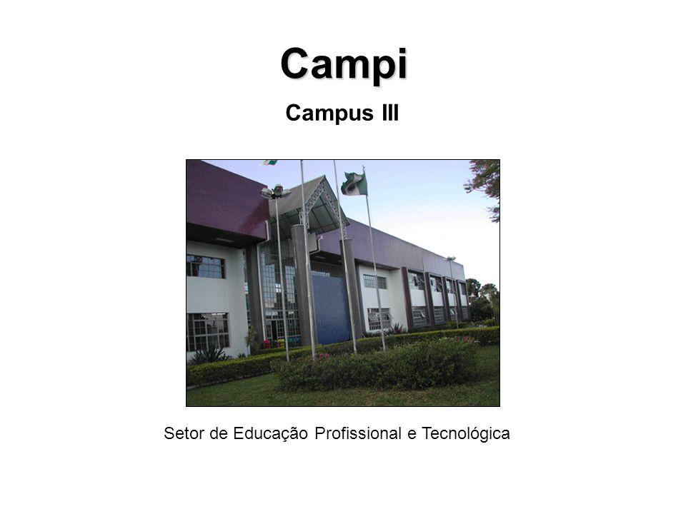 Campi Campus III Setor de Educação Profissional e Tecnológica
