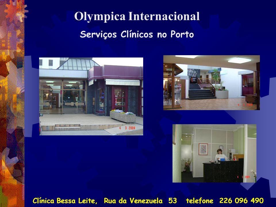 Olympica Internacional Serviços Clínicos no Porto Clínica Bessa Leite, Rua da Venezuela 53 telefone 226 096 490