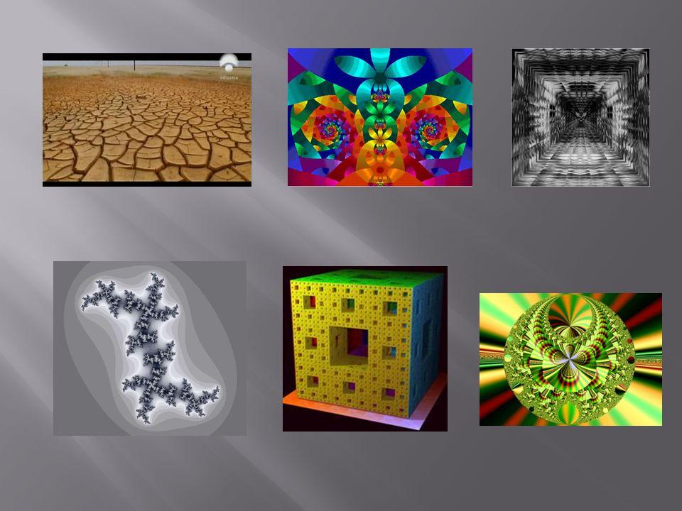 Fractais A geometria fractal é o ramo da matemática que estuda as propriedades e comportamento dos fractais.