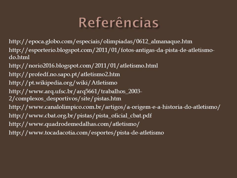 http://epoca.globo.com/especiais/olimpiadas/0612_almanaque.htm http://esporterio.blogspot.com/2011/01/fotos-antigas-da-pista-de-atletismo- do.html htt