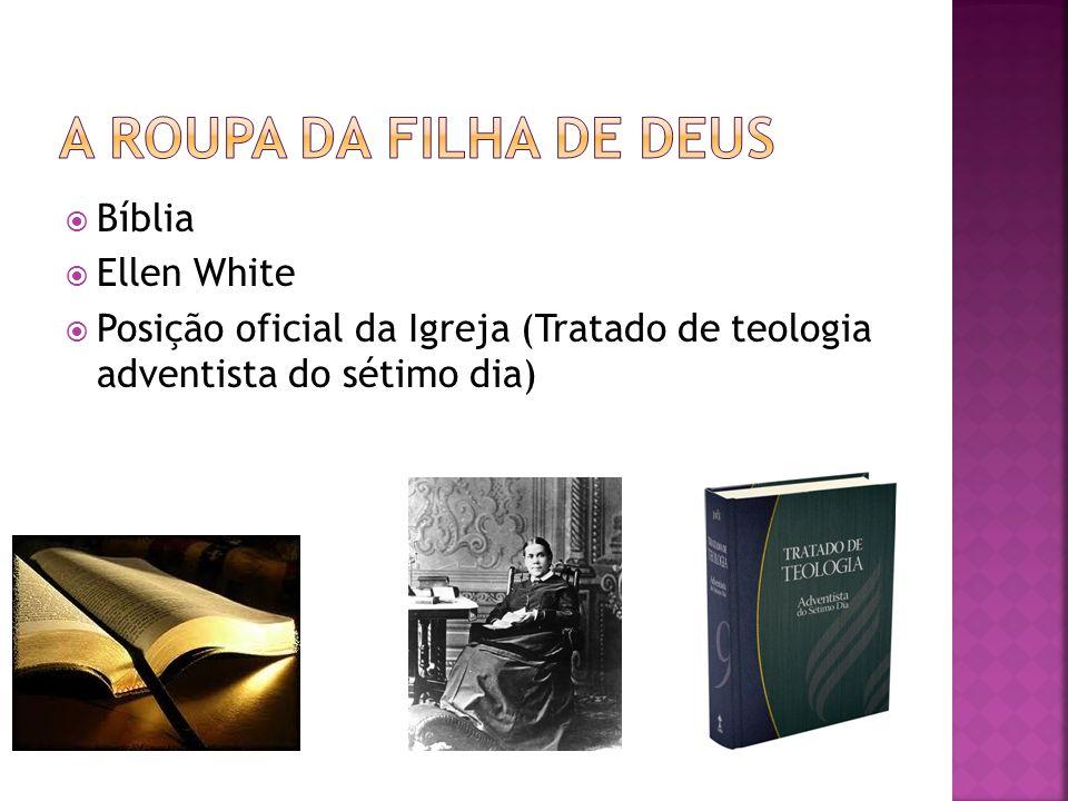 Bíblia Ellen White Posição oficial da Igreja (Tratado de teologia adventista do sétimo dia)