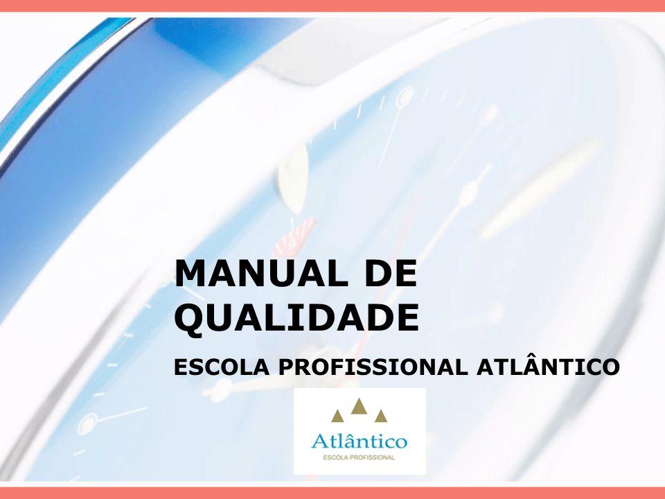 MANUAL DE QUALIDADE ESCOLA PROFISSIONAL ATLÂNTICO