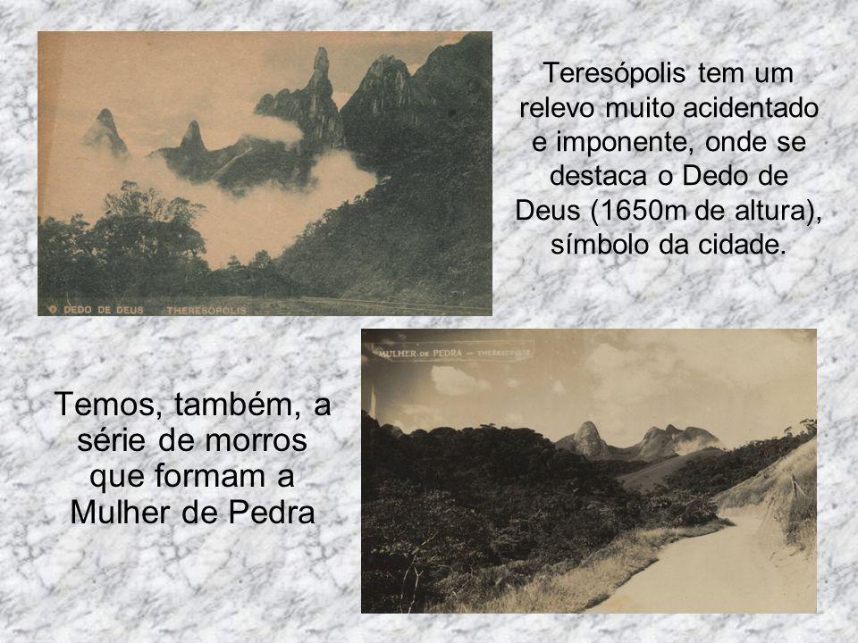 Teresópolis tem um relevo muito acidentado e imponente, onde se destaca o Dedo de Deus (1650m de altura), símbolo da cidade. Temos, também, a série de