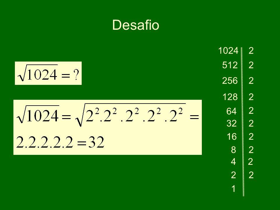 Desafio 10242 5122 256 128 64 32 16 2 2 2 2 8 4 2 1 2 2 2 2
