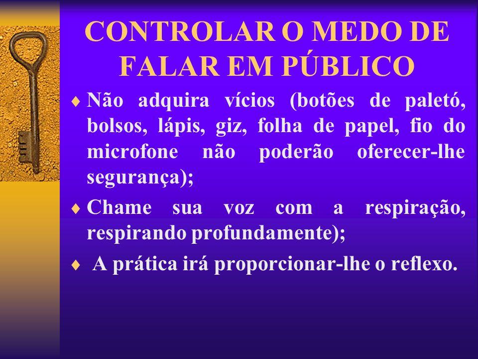 O ORADOR E A ATENÇÃO PARA: A EXPRESSÃO CORPORAL: A naturalidade do gesto: Posição das pernas, os movimentos das mãos, posição da cabeça, comunicação do semblante.
