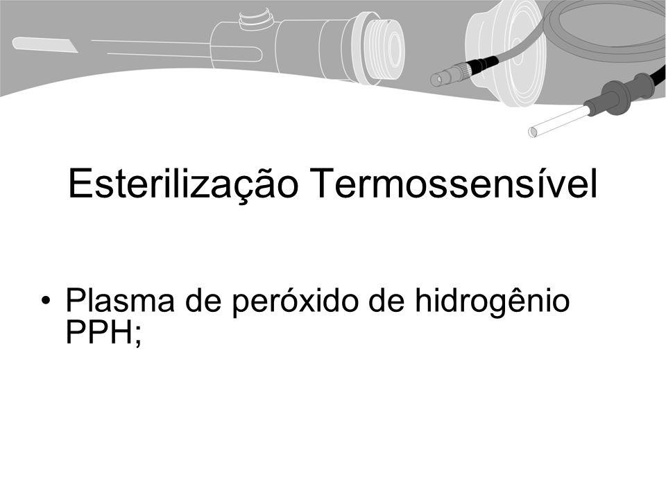 Esterilização Termossensível Plasma de peróxido de hidrogênio PPH;