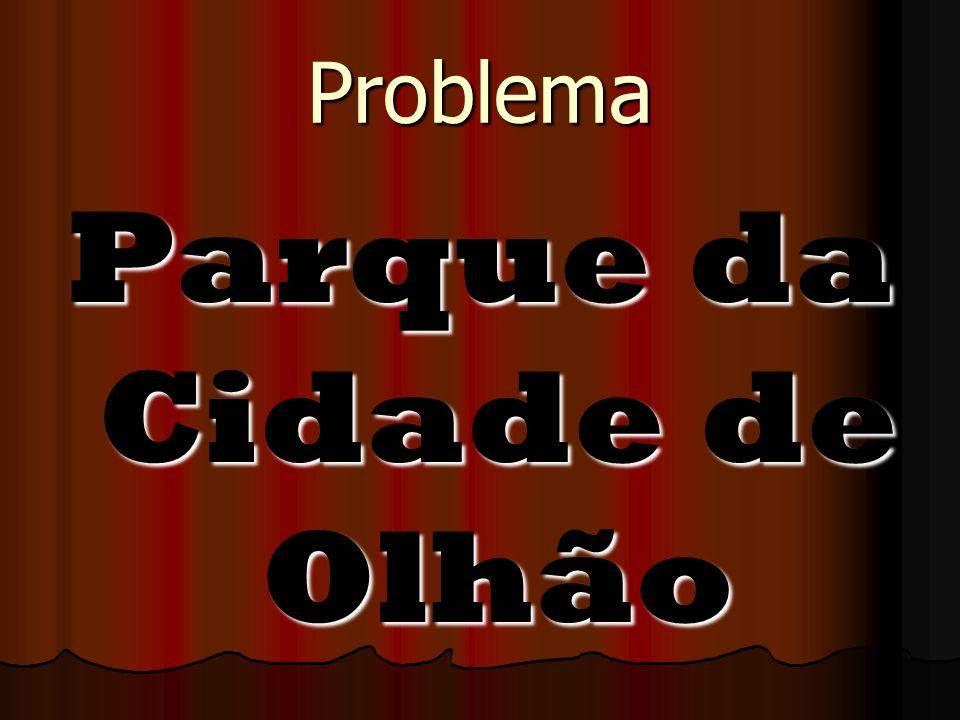 Problema Parque da Cidade de Olhão
